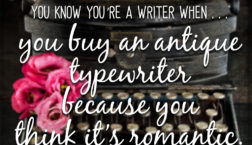 You Know You're a Writer When . . .
