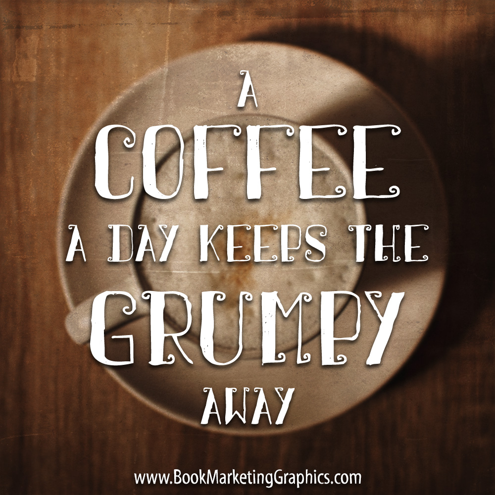 Coffee a Day quote