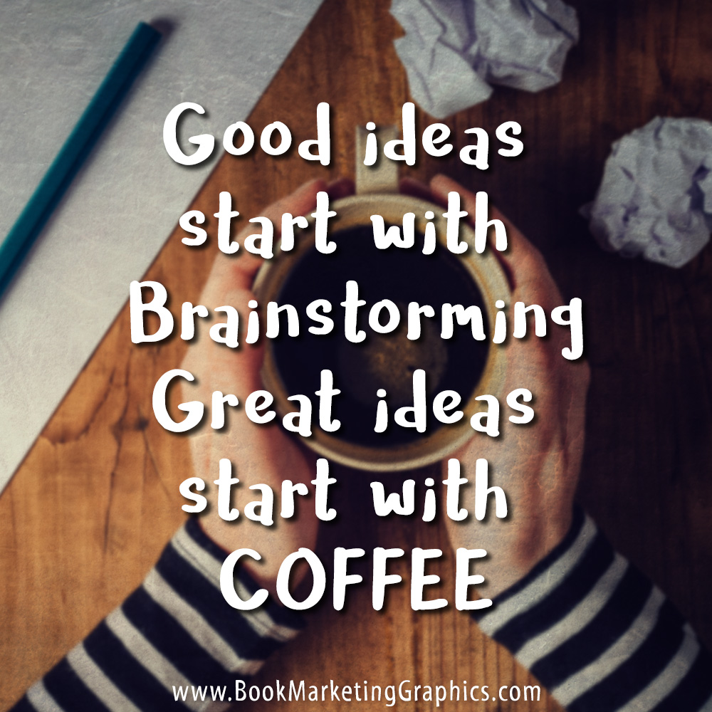 Brainstorming Coffee quote